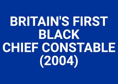 Britains First Black Chief Constable